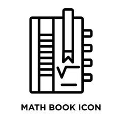 Math book icon vector isolated on white background, Math book sign , linear and stroke elements in outline style