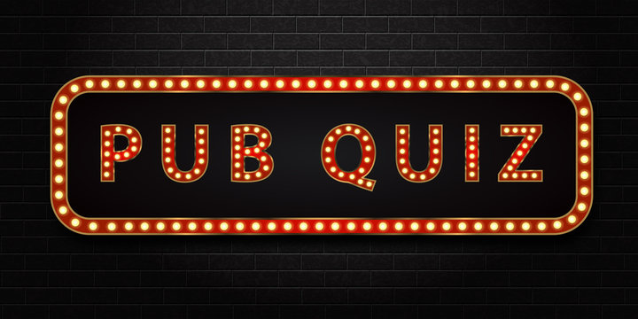 Vector realistic isolated neon marquee sign of Pub Quiz logo for decoration and covering on the wall background.