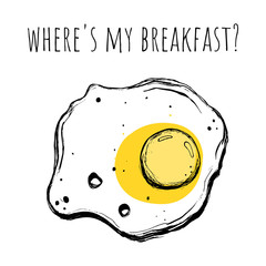 Fried egg. Vector illustration in Doodle style. Where's my Breakfast