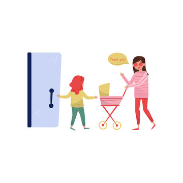 Little girl open the door to young mom with baby carriage. Kid with good manners. Politeness theme. Flat vector design