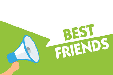 Word writing text Best Friends. Business concept for A person you value above other persons Forever buddies Megaphone loudspeaker speech bubbles important message speaking out loud.