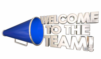 Welcome to the Team Introduction Onboarding Bullhorn Megaphone 3d Illustration