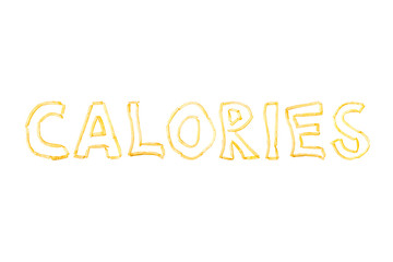 The word CALORIES made with pieces of fried French fries isolate on a white background