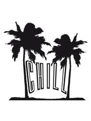 palmen insel strand chill entspannt entspannen ruhe aufregen ruhig angehen chillen ausruhen faul sein müde stress arbeit urlaub ferien frei clipart text logo