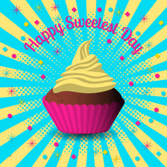 Sweetest Day. Concept of a sweet holiday. Bright cupcakes. Pop art style.
