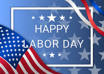 Happy Labor Day. Illustration with the flag of America
