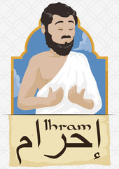 Scroll and Peaceful Pilgrim Man Wearing White Ihram Clothes, Vector Illustration