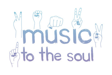 music to the soul message with hand made font vector illustration design