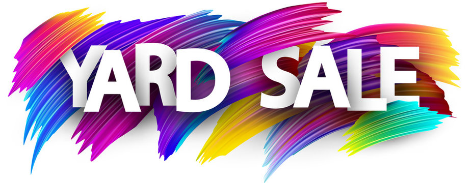 Yard sale poster with colorful brush strokes.