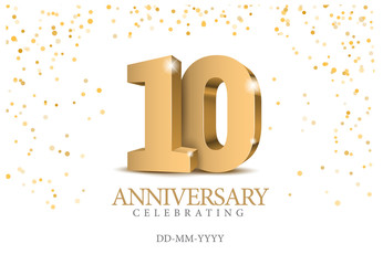 Obraz Anniversary 10. gold 3d numbers. - fototapety do salonu