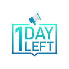 1 Day Left label on white background. Flat icon. Vector illustration.