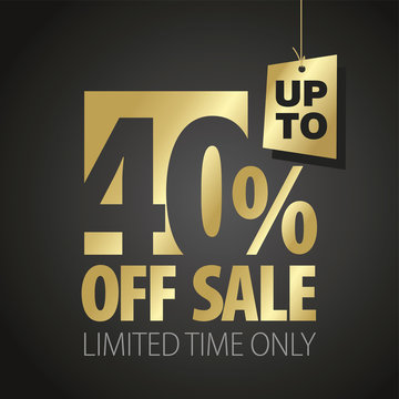 40 percent off sale discount limited time gold black background