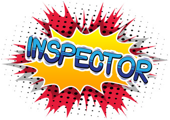 Inspector - Vector illustrated comic book style phrase.