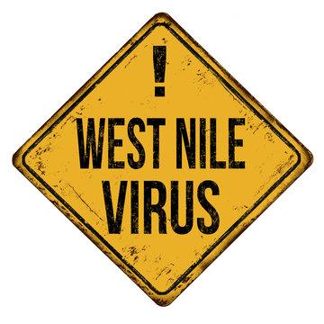 West Nile virus vintage rusty metal sign