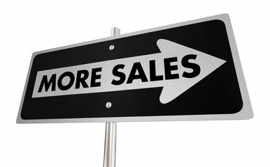 More Sales Increase Deals One Way Sign 3d Illustration