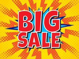 Big Sale, wording in comic speech bubble on burst background