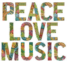 Words PEACE LOVE MUSIC. Vector decorative zentangle object