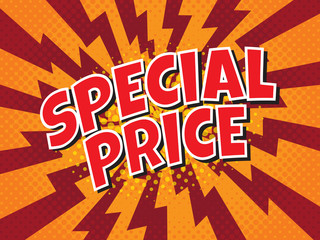 Special price, wording in comic speech bubble on burst background