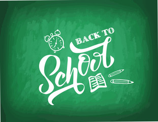 Hand Back to school lettering on green blackboard with picture of alarm clock, pencils, book. Perfect design for banner, flyer, greeting cards, posters, T-shirts. Flat scratched Vector illustration