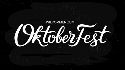 Oktoberfest handwritten lettering. Oktoberfest typography vector design for greeting cards and poster. German translation - Welcome to Octoberfest 2018. Vector illustration