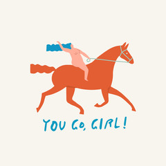 Girl riding a red horse funny illustration in vector with text quote you go girl.
