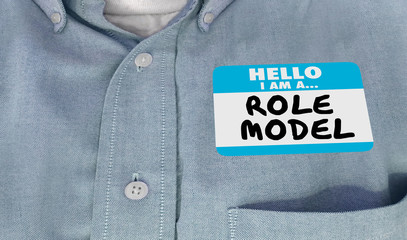 Role Model Good Example Look Up to Name Tag 3d Illustration