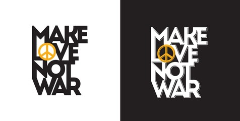 Make love not war. Typography.