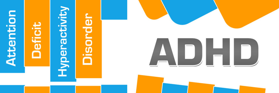 ADHD - Attention Deficit Hyperactivity Disorder Orange Blue Abstract Shapes Horizontal