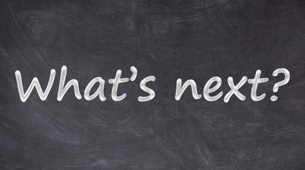 what's next written on blackboard