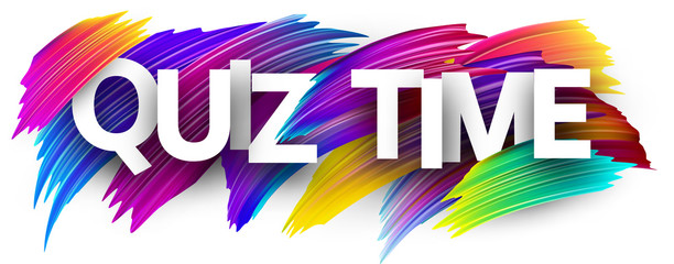 Quiz time banner with colorful brush strokes.