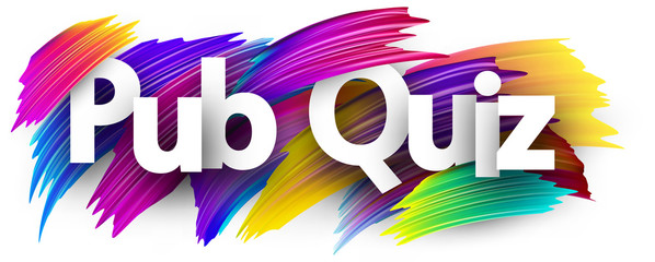 Pub quiz sign with colorful brush strokes.