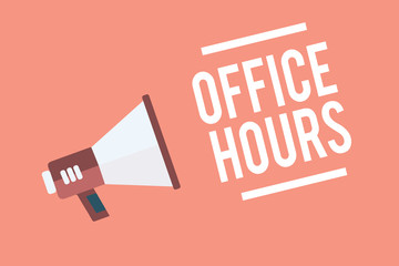 Text sign showing Office Hours. Conceptual photo The hours which business is normally conducted Working time Megaphone loudspeaker pink background important message speaking loud