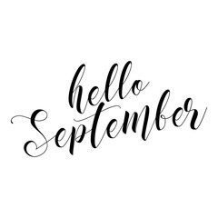 Hello September - lettering text. Hand drawn vector illustration. Good for social media, scrap booking, posters, greeting cards, banners, textiles, gifts, shirts, mugs or other gifts.