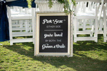 Wedding ceremony sign pick a seat not side