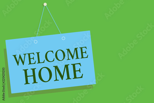 Text sign showing welcome home conceptual photo expression text sign showing welcome home conceptual photo expression greetings new owners domicile doormat entry blue m4hsunfo