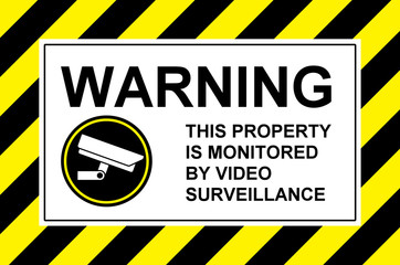 video surveillance warning sign board with yellow and black diagonal stripes