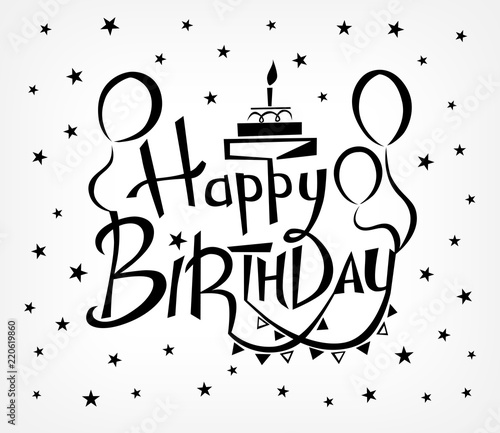 Happy Birthday Vector Background With Lettering Design Template For Greeting Cards Invitations Gift Banners Black And White