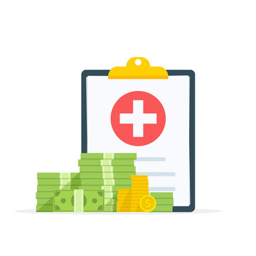 Medical clipboard document with money, health insurance form with pile of money, idea of expensive medicine, healthcare spendings or expenses. Flat design, vector illustration on background.