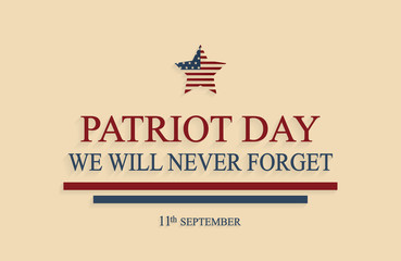 Patriot Day poster, 9/11. We will never forget. Vector illustration.