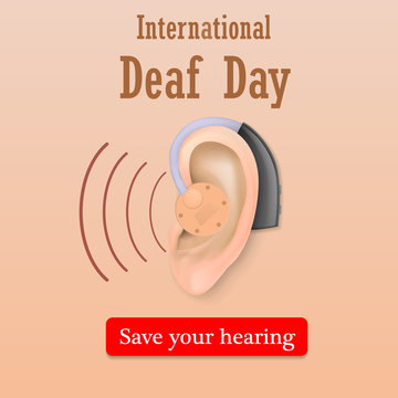 Deaf day save your hearing concept background. Realistic illustration of deaf day save your hearing vector concept background for web design