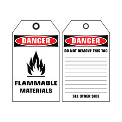 Vector,illustration graphic style,Danger Flammable Materials Tag, white rectangle Warning Dangerous icon on white background,Attracting attention Security First sign,Idea for presentation,EPS10.