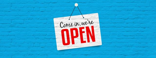 Come in we are open Fototapete