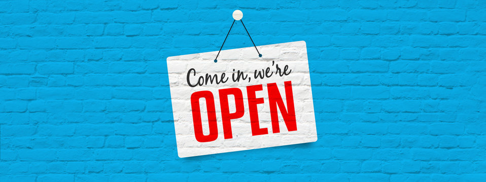 Come in we are open