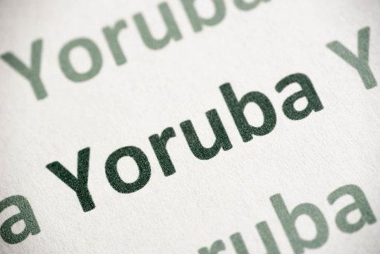word Yoruba  language printed on paper macro
