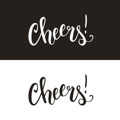 Cheers calligraphic handwritten text, quote, slogan, brush pen lettering, vector illustration