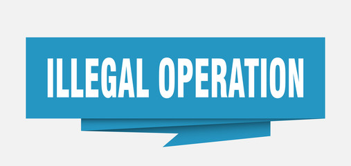 illegal operation