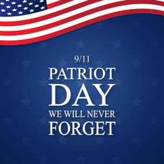 Patriot Day USA poster, September 11. We will never forget. Vector illustration.