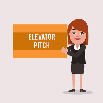 Handwriting text Elevator Pitch. Concept meaning A persuasive sales pitch Brief speech about the product.