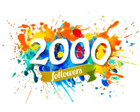 2000 followers. Splash paint inscription