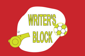 Text sign showing Writer s is Block. Conceptual photo Condition of being unable to think of what to write.